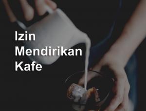 Izin Mendirikan Kafe
